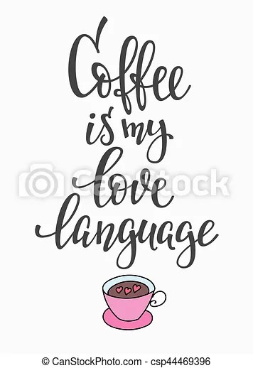 Download Quote love coffee typography. Quote coffee is my love ...
