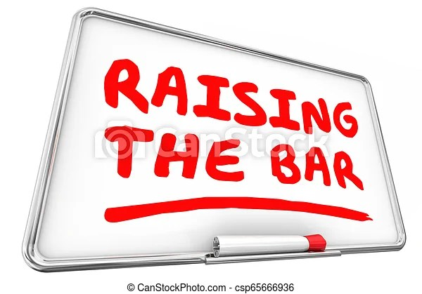Raising the bar higher standard dry erase board 3d illustration.