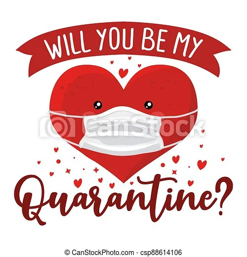 https www canstockphoto com will you be my quarantine will you be 88614106 html