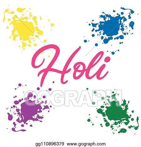 Vector Art Ettering Illustration For Happy Holi Festival Clipart Drawing Gg110896379 Gograph