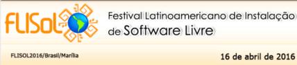 Flisol - Festival (Latino-americano de Software Livre) 2016.