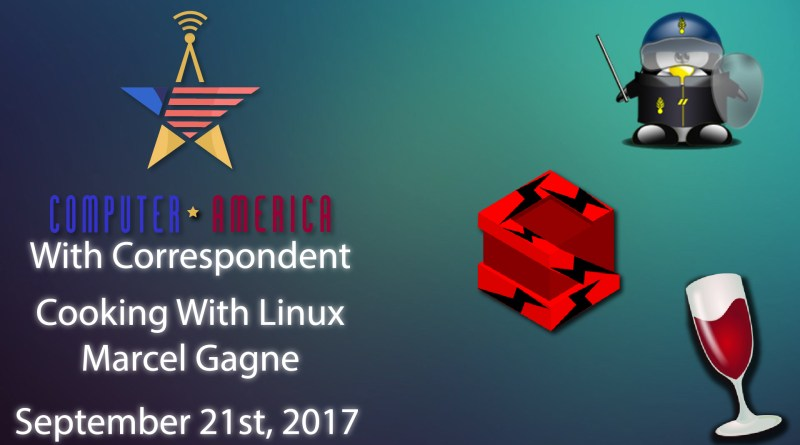Cooking With Linux, Marcel Gagne, Talks Linux and Security