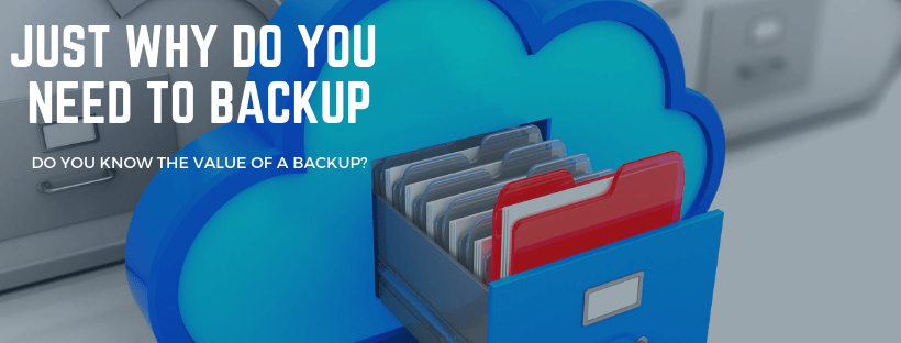 Why you need a back up