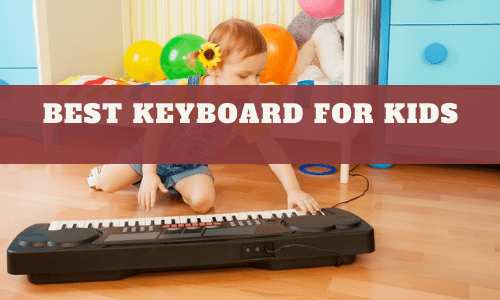 Best Keyboard For Kids