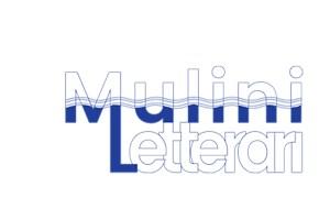 """Nasce il festival """"Mulini Letterari"""""""