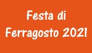 FESTA DI FERRAGOSTO 2021