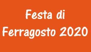FESTA DI FERRAGOSTO 2020