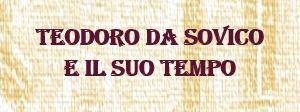 """MOSTRA """"TEODORO DA SOVICO E IL SUO TEMPO"""""""