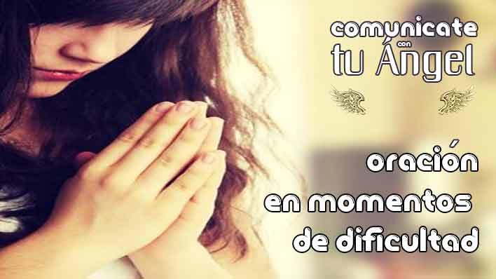 Oración en momentos de dificultad