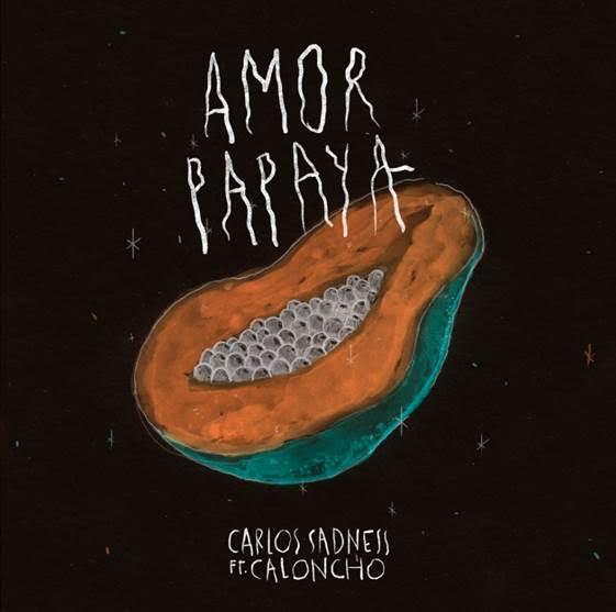 «Amor papaya» nuevo tema de Carlos Sadness