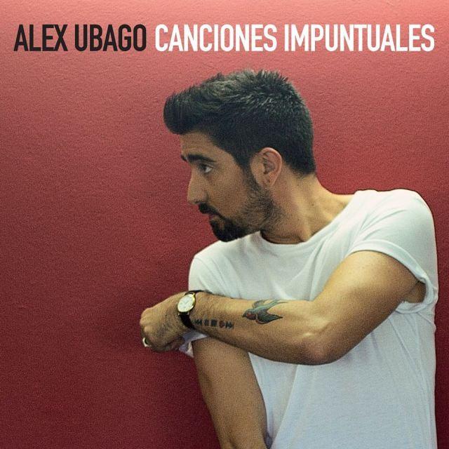 Las Canciones Impuntuales de Alex Ubago