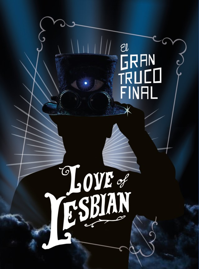 Love of Lesbian estrena «El Gran Truco Final»