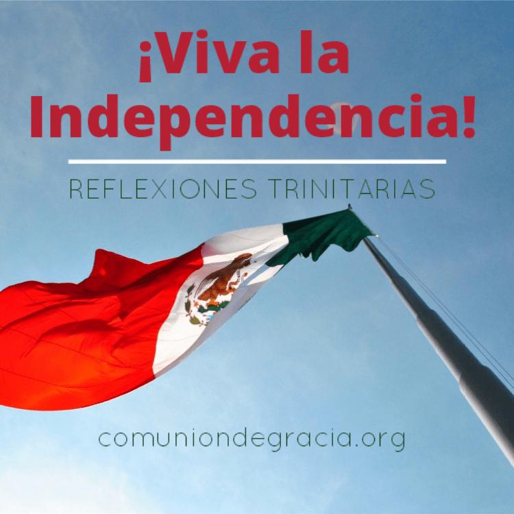 ¡Viva la Independencia!