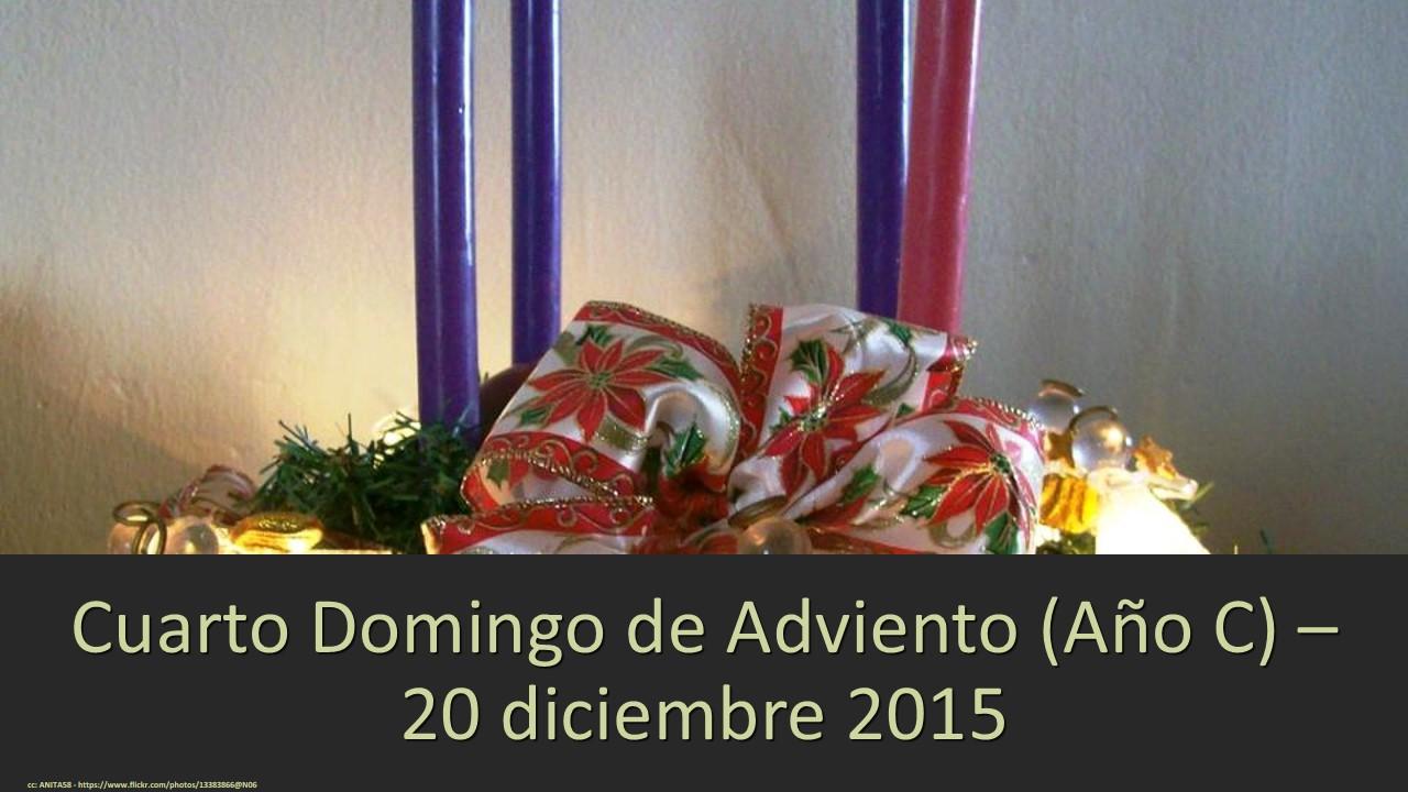 Paz cuarto domingo de adviento (año c) – 20 diciembre 2015