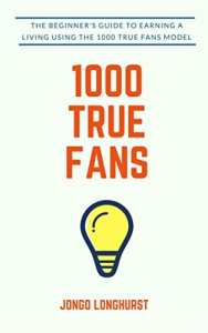 Kevin Kelly invented 1000 True Fans in a 2008 blog post. If you could get 1000 True Fans to support you by buying $100 worth of what you create every year, you would earn an income of $100,000 a year. This short book elaborates on how to do it.