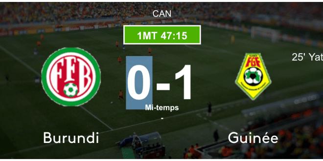 C'est la pause ! La Guinée mène face au Burundi (1-0) !