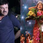 Chapo Guzmán obsesionado con Miss Universo - El Chapo Guzmán y su obsesión por Miss Universo