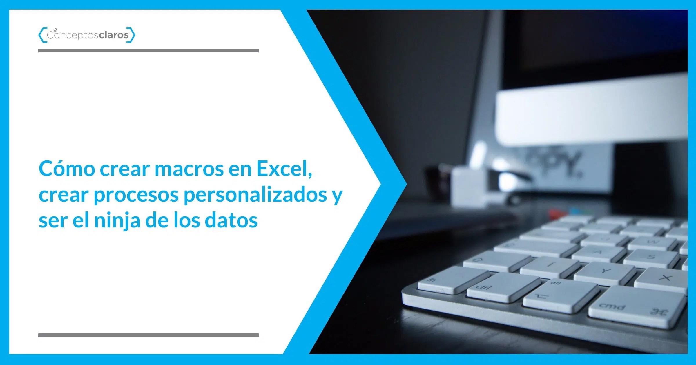 Como Crear Macros En Excel