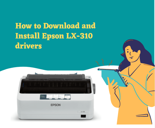 Download and Install Epson LX-310 drivers