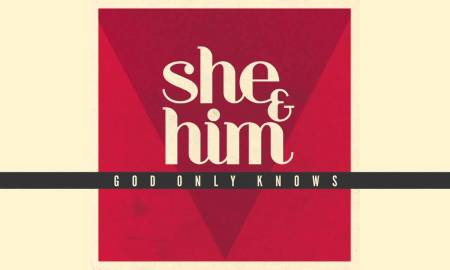 """She & Him – """"God Only Knows"""" (The Beach Boys cover)"""