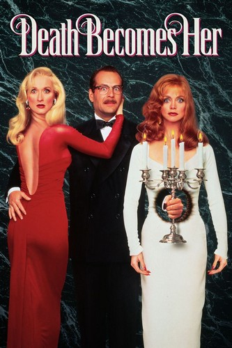 Death Becomes Her 1992 movie poster