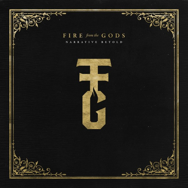 Fire From The Gods - Narrative Retold - Album Cover