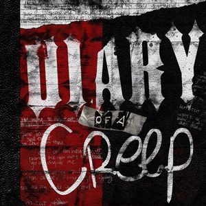 Diary of a Creep