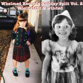 Whelmed Records Holiday Split Vol 2.