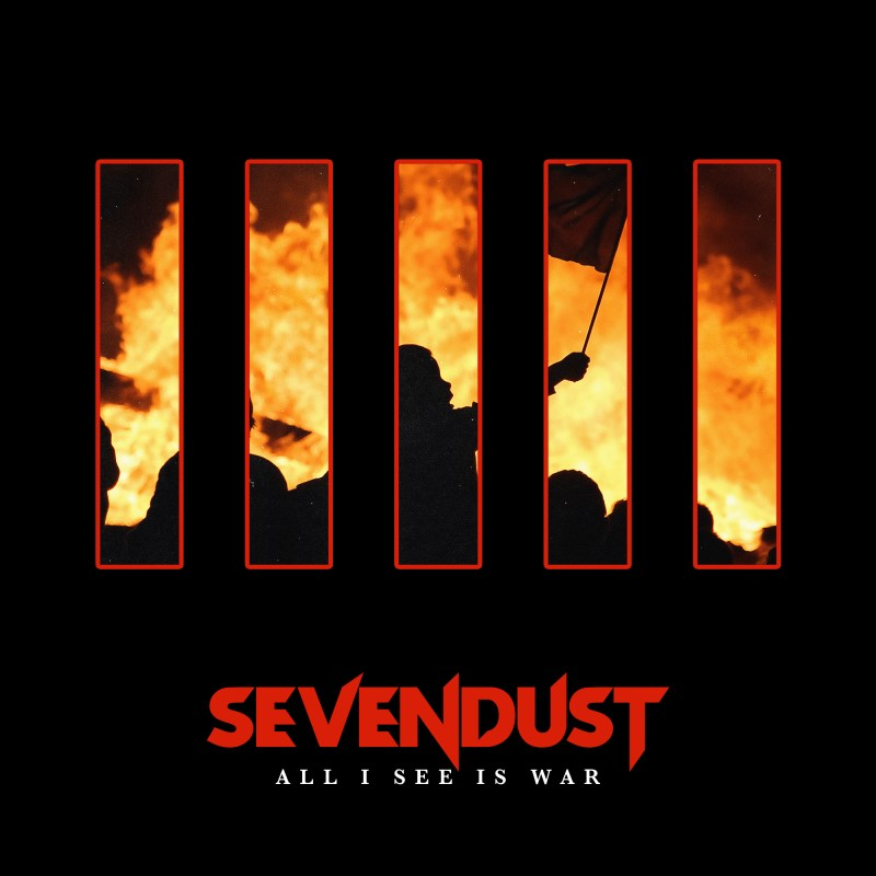 "Sevendust - ""All I See is War"""