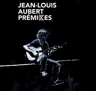 jean-louis-aubert-premixes_prevalet musique