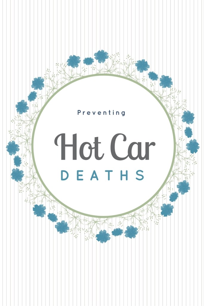 Preventing Hot Car Deaths