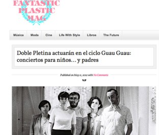 Conciertos Guau Guau - Prensa - Fantastic Plastic Mag