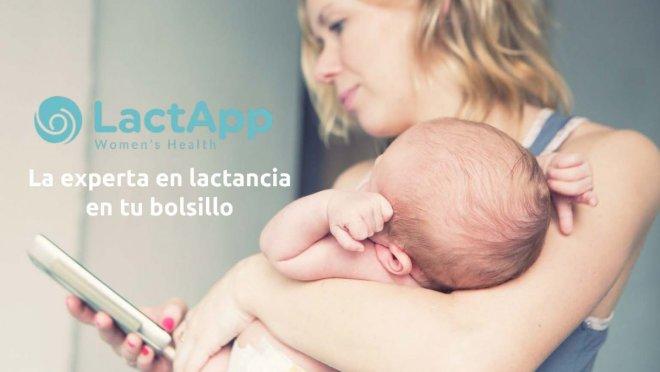 Lactapp, la asesora en tu bolsillo que necesitas para tu lactancia
