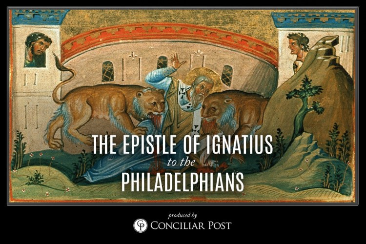 Ignatius, Epistle to the Philadelphians