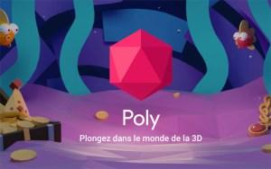 Google lance Poly, une plate-forme de partage de fichiers 3D