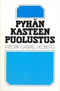 Pyhän kasteen puolustus - Fredrik Gabriel Hedberg