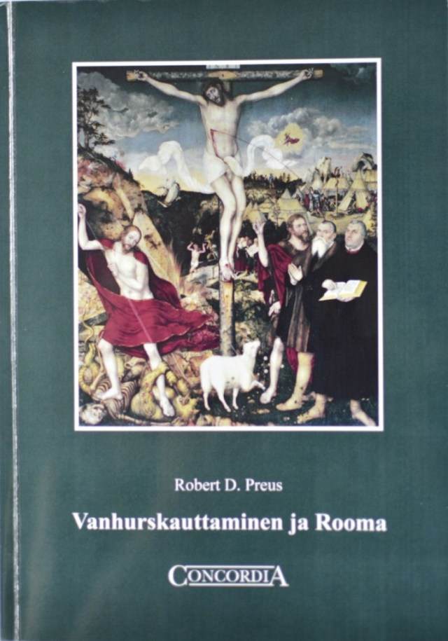 Vanhurskauttaminen ja Rooma - Robert D Preus