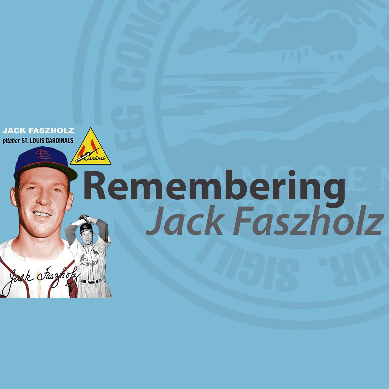 Remembering Jack Faszholz
