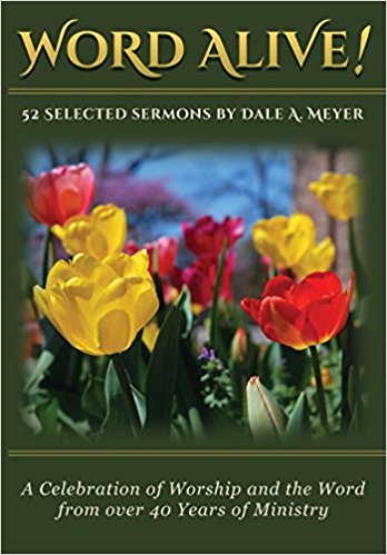 Book Blurbs: Dale Meyer on the art of the sermon