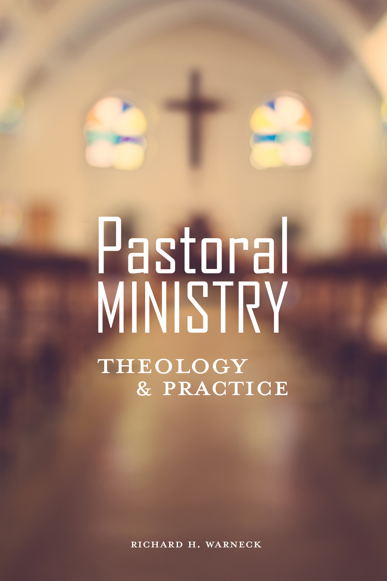 Book Blurbs: Richard Warneck on Pastoral Ministry