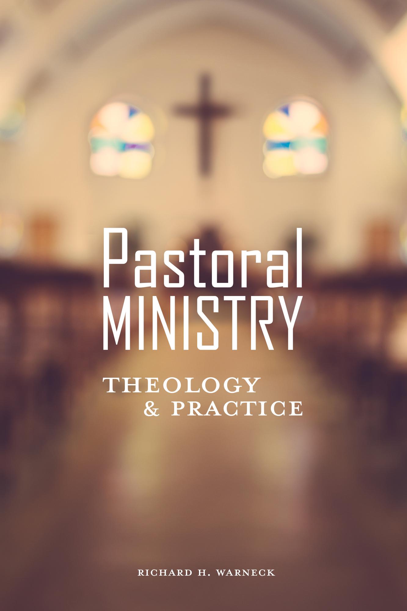 Book Blurbs: Richard Warneck on Pastoral Ministry