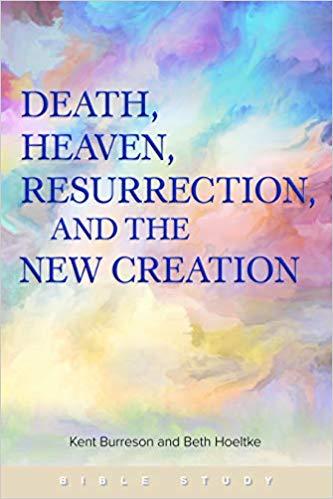 Book Blurbs: Burreson & Hoeltke, Death, Heaven, Resurrection, and the New Creation