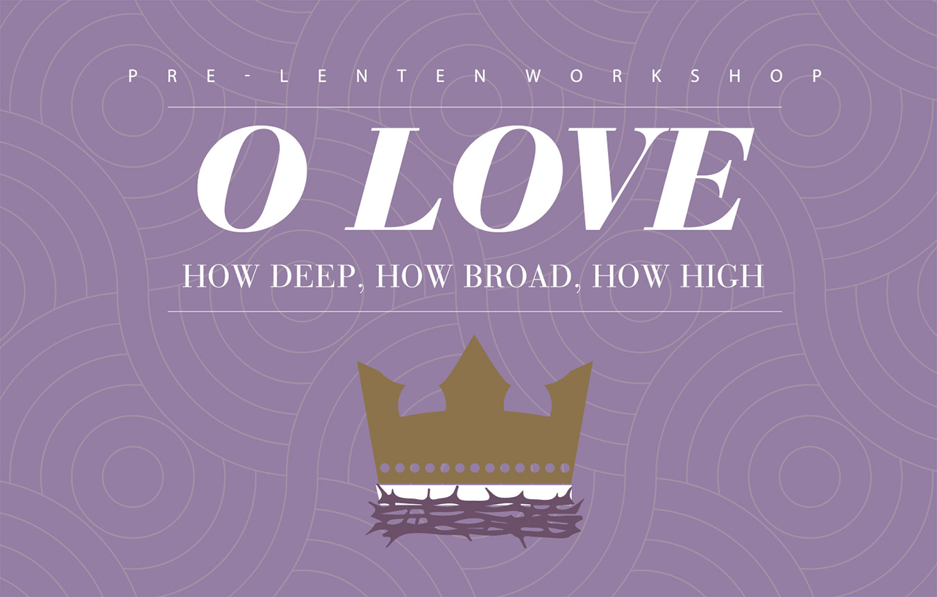 2021 Pre-Lenten Workshop Videos