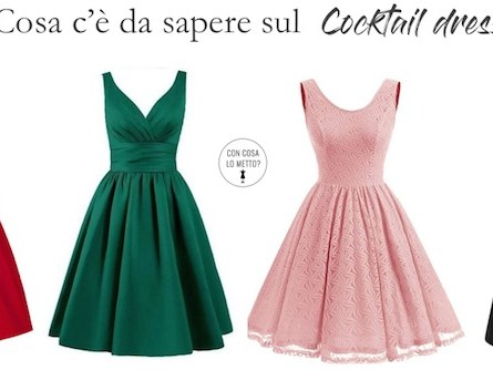 Cocktail dress cose da sapere