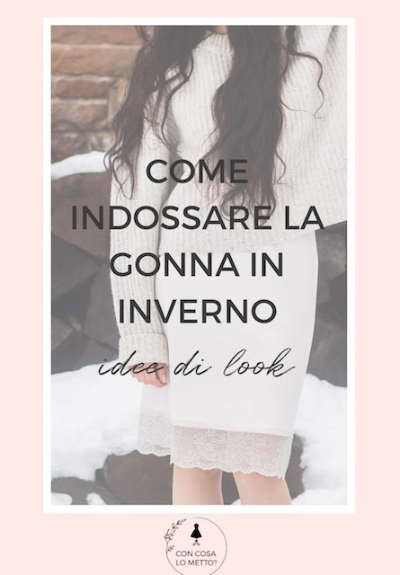 Come indossare la gonna in inverno