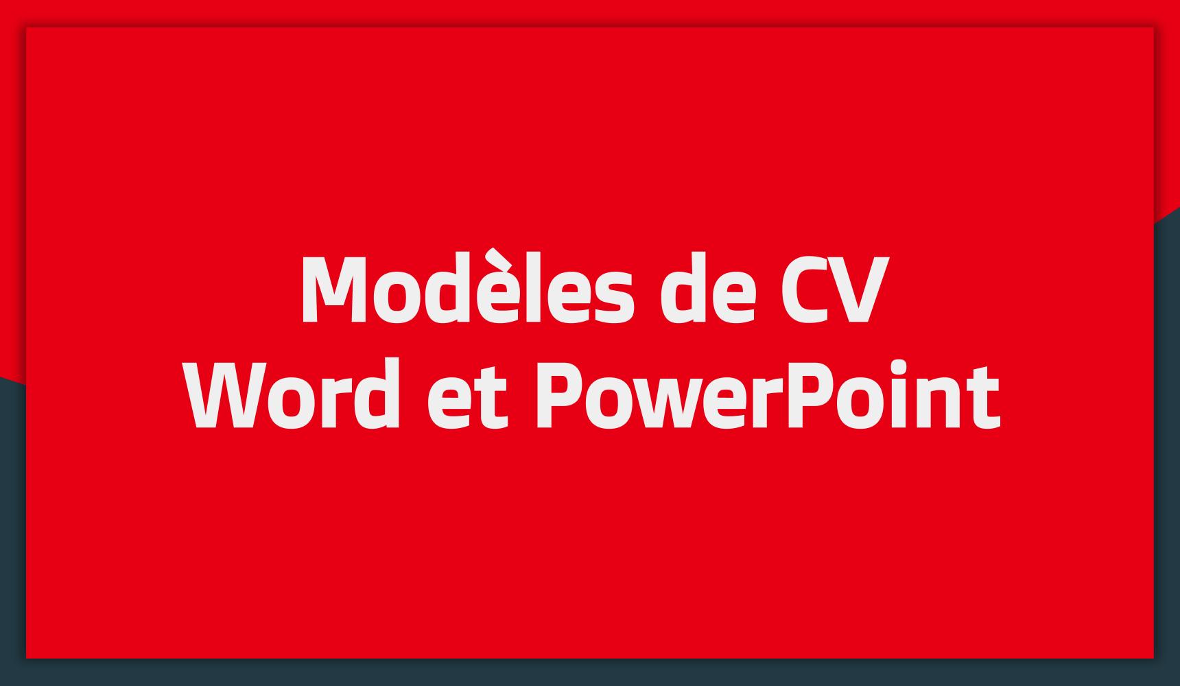 Meilleurs Modèles De Cv Word Et Powerpoint Gratuit 2018