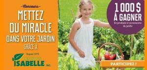 Concours Mettez du miracle dans votre jardin 1 000 $ à gagner, participez !