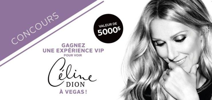Gagner une expérience VIP inoubliable ! Pour voir Céline Dion à Las Vegas