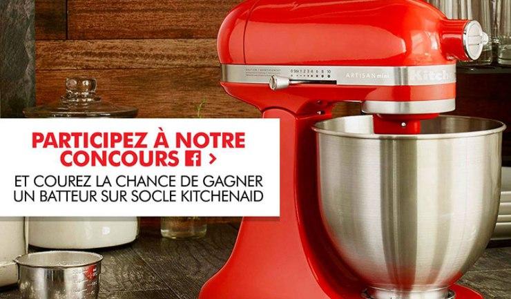 Concours - Gagner un batteur sur socle KitchenAid Série Artisan® Mini!!