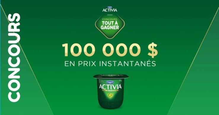 Concours Activia - Gagner 1000$ chaque jour ou le grand prix de 10 000$